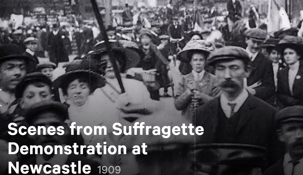 Video of scenes from Suffragette demonstrations at Newcastle